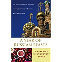 A Year Of Russian Feasts (English Edition)