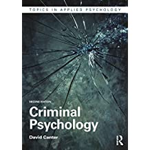 Criminal Psychology (Topics in Applied Psychology) (English Edition)