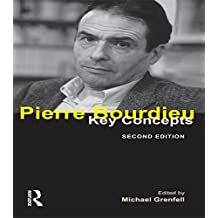 Pierre Bourdieu: Key Concepts (English Edition)