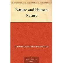 Nature and Human Nature (免费公版书) (English Edition)