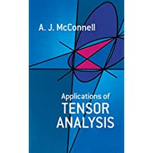 Applications of Tensor Analysis (Dover Books on Mathematics) (English Edition)