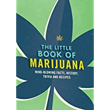 The Little Book of Marijuana: History, Trivia, Recipes and More (English Edition)
