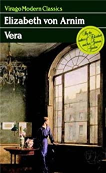 """Vera: A Virago Modern Classic (Virago Modern Classics Book 402) (English Edition)"",作者:[von Arnim, Elizabeth]"