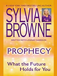 Prophecy: What the Future Holds For You (English Edition)