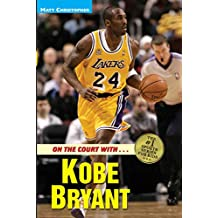 On the Court with ... Kobe Bryant (Matt Christopher Sports Bio Bookshelf) (English Edition)