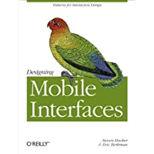 Designing Mobile Interfaces: Patterns for Interaction Design (English Edition)