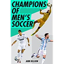 Champions of Men's Soccer (English Edition)