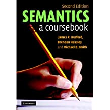 Semantics: A Coursebook (English Edition)