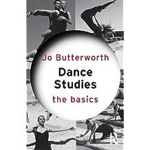 Dance Studies: The Basics (English Edition)