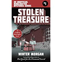 Stolen Treasure: An Unofficial Minecrafters Mysteries Series, Book One (Unofficial Minecraft Mysteries 1) (English Edition)