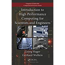 Introduction to High Performance Computing for Scientists and Engineers (Chapman & Hall/CRC Computational Science Book 7) (English Edition)