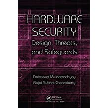 Hardware Security: Design, Threats, and Safeguards (English Edition)