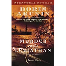Murder on the Leviathan: A Novel (Erast Fandorin Book 3) (English Edition)