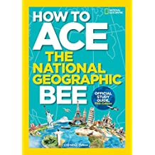 How to Ace the National Geographic Bee, Official Study Guide, Fifth Edition (English Edition)