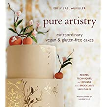 Pure Artistry: Extraordinary Vegan and Gluten-Free Cakes (English Edition)