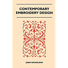 Contemporary Embroidery Design (English Edition)