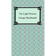 The Light Princess [with Biographical Introduction] (English Edition)