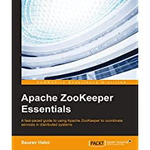 Apache ZooKeeper Essentials (English Edition)