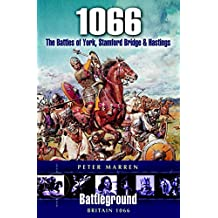 1066: The Battles of York, Stamford Bridge & Hastings (Battleground Britain) (English Edition)