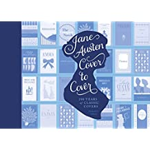 Jane Austen Cover to Cover: 200 Years of Classic Book Covers (English Edition)