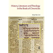 History, Literature and Theology in the Book of Chronicles (BibleWorld) (English Edition)
