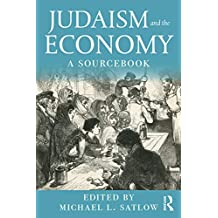 Judaism and the Economy: A Sourcebook (English Edition)