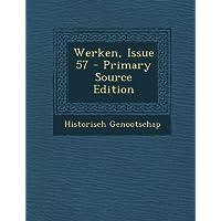 Werken, Issue 57