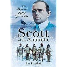 Scott of the Antarctic: We Shall Die Like Gentlemen (English Edition)