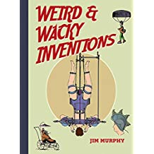 Weird & Wacky Inventions (English Edition)