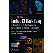 Cardiac CT Made Easy: An Introduction to Cardiovascular Multidetector Computed Tomography, Second Edition (English Edition)