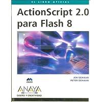 Actionscript 2.0 Para Flash 8/ Actionscript 2.0 for Flash 8