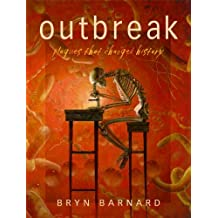 Outbreak! Plagues That Changed History (English Edition)