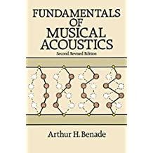 Fundamentals of Musical Acoustics: Second, Revised Edition (Dover Books on Music) (English Edition)