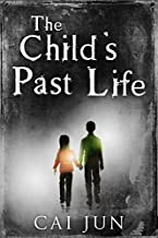 The Child's Past Life (English Edition)