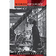 Words of Light: Theses on the Photography of History (English Edition)