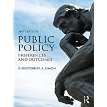 Public Policy: Preferences and Outcomes (English Edition)