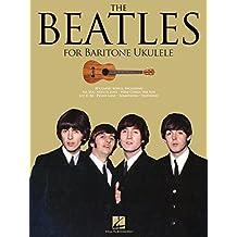The Beatles: for Baritone Ukulele (English Edition)