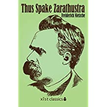 Thus Spake Zarathustra (Xist Classics) (English Edition)