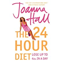 The 24 Hour Diet: Lose up to 4lbs in a Day (English Edition)
