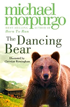 """The Dancing Bear (English Edition)"",作者:[Morpurgo, Michael]"