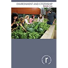 Environment and Citizenship (Routledge Introductions to Environment: Environment and Society Texts) (English Edition)