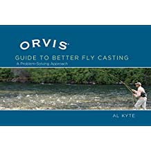 Orvis Guide to Better Fly Casting: A Problem-Solving Approach (English Edition)