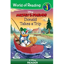 World of Reading Mickey & Friends:  Donald Takes a Trip: A Disney Reader (Level 1) (World of Reading (eBook)) (English Edition)