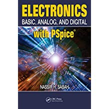 Electronics: Basic, Analog, and Digital with PSpice (English Edition)