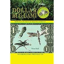 Dollar Bug-Gami (Origami Books) (English Edition)