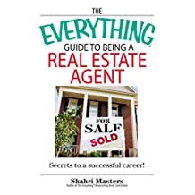 The Everything Guide To Being A Real Estate Agent: Secrets to a Successful Career! (Everything®) (English Edition)