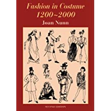 Fashion in Costume 1200-2000, Revised (English Edition)