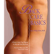 Back Care Basics: A Doctor's Gentle Yoga Program for Back and Neck Pain Relief (English Edition)
