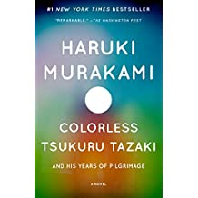 Colorless Tsukuru Tazaki and His Years of Pilgrimage: A novel (Vintage International) (English Edition)