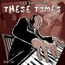 R&B 文件:这些时光,Vol. 3